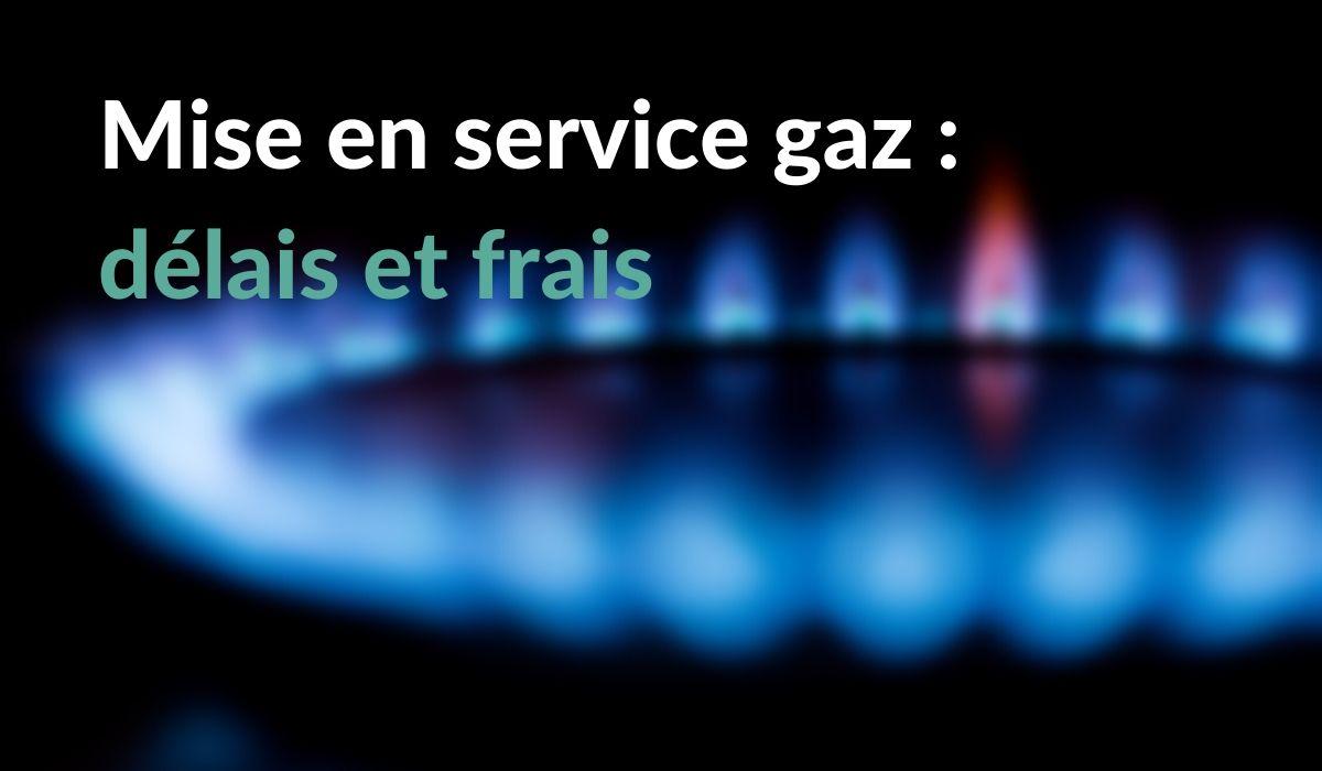 Mise en service du gaz