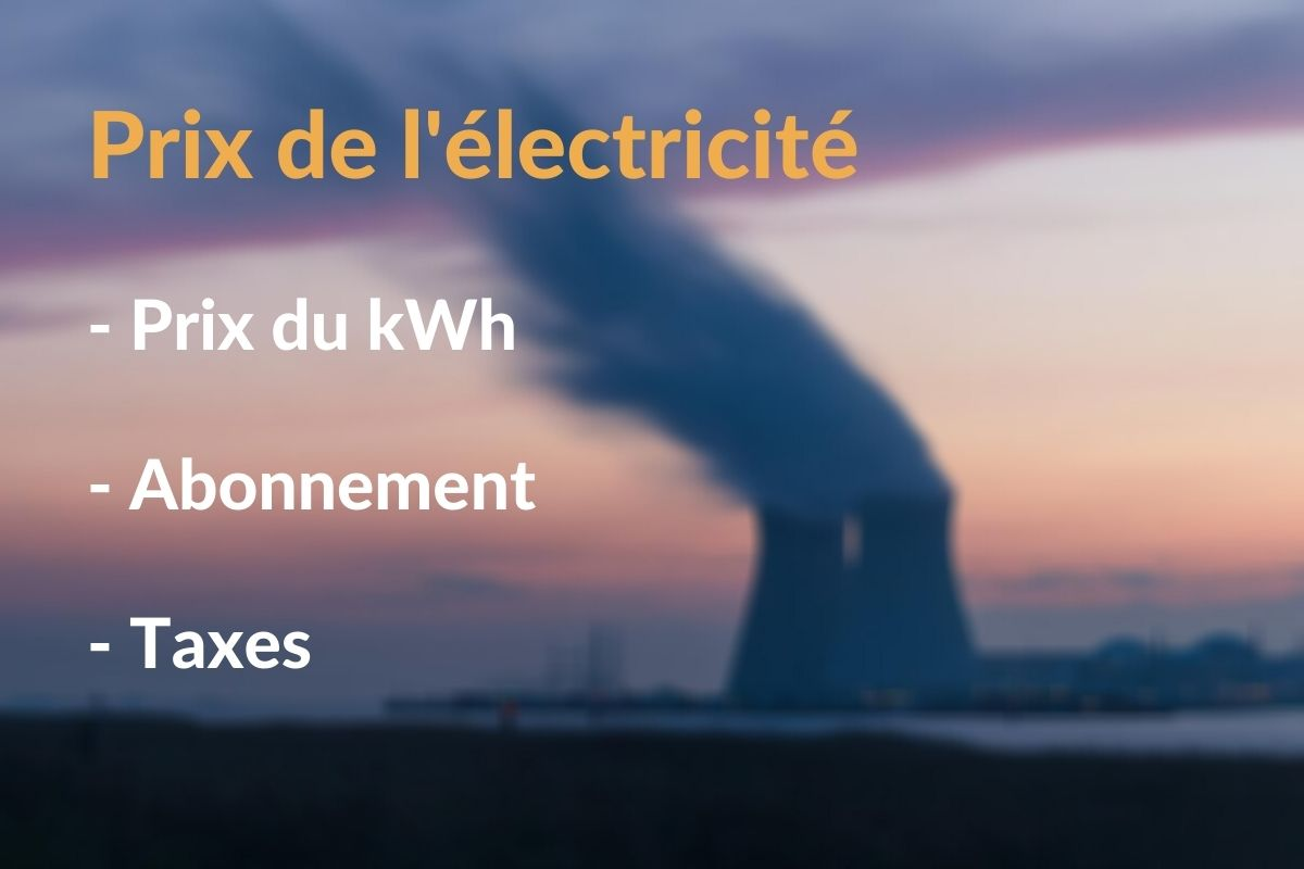 Prix de l'électricité EDF et fournisseurs alternatifs : tarif du kWh et de l'abonnement