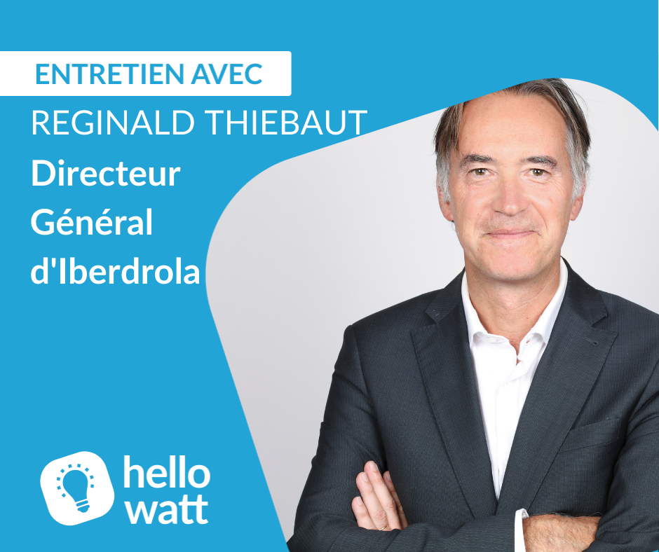 Interview Réginal Thiebaut d'Iberdrola