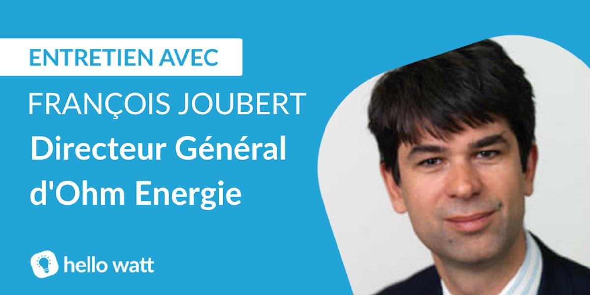 Interview François Joubert Ohm Energie