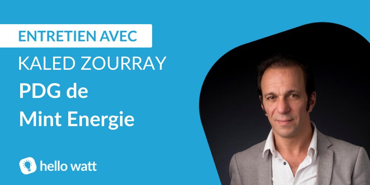 Kaled Zourray, pdg et fondateur de Mint Energie