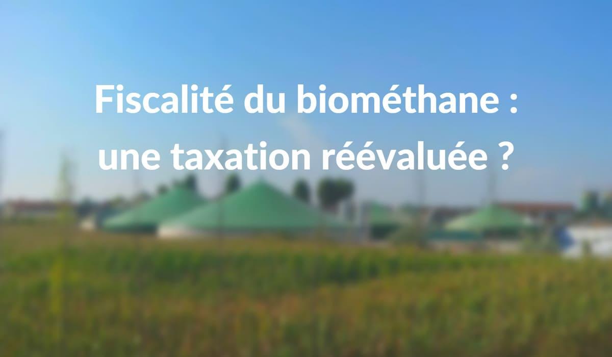 Fin exonération TICGN biométhane