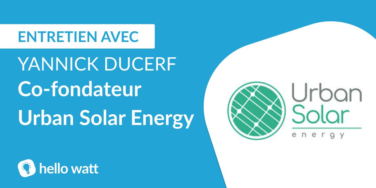 Yannick Ducerf, fondateur d'urban Solar Energy